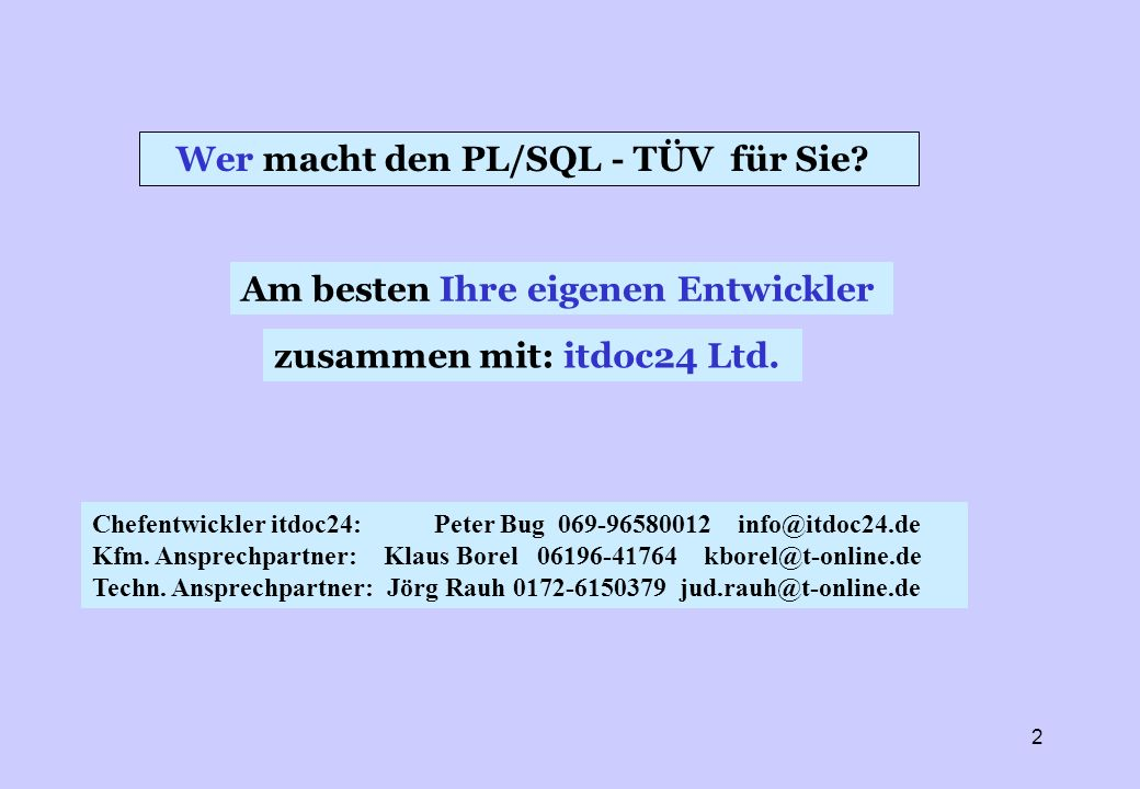 Wer macht den PL/SQL - TÜV für Sie