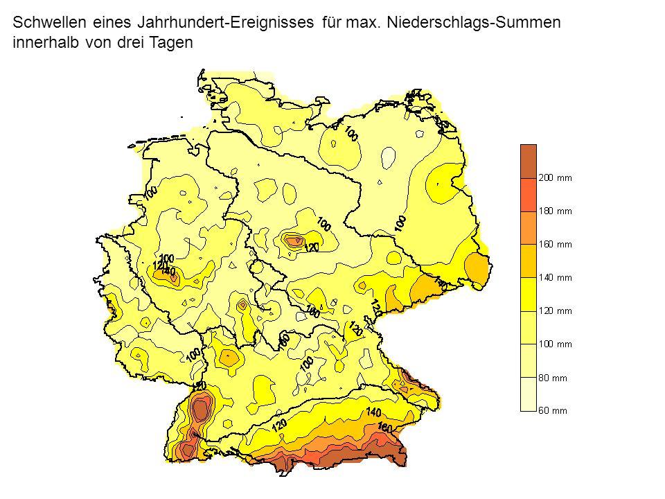 Schwellen eines Jahrhundert-Ereignisses für max. Niederschlags-Summen