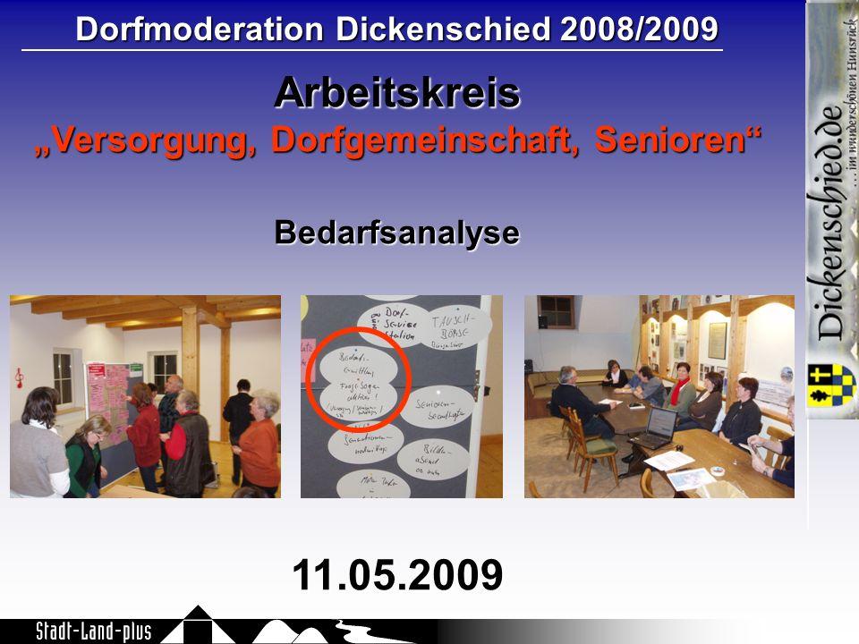 """Arbeitskreis 11.05.2009 """"Versorgung, Dorfgemeinschaft, Senioren"""