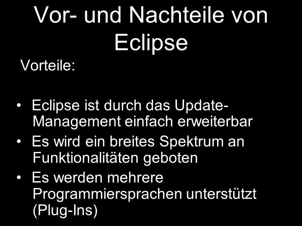 Vor- und Nachteile von Eclipse