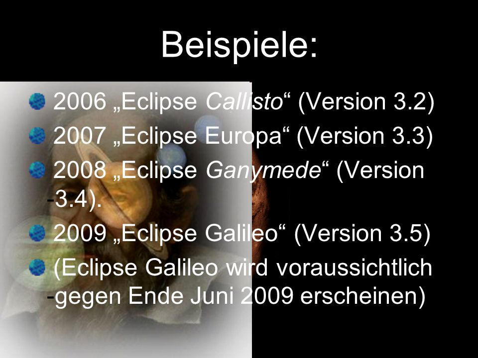 "Beispiele: 2006 ""Eclipse Callisto (Version 3.2)"