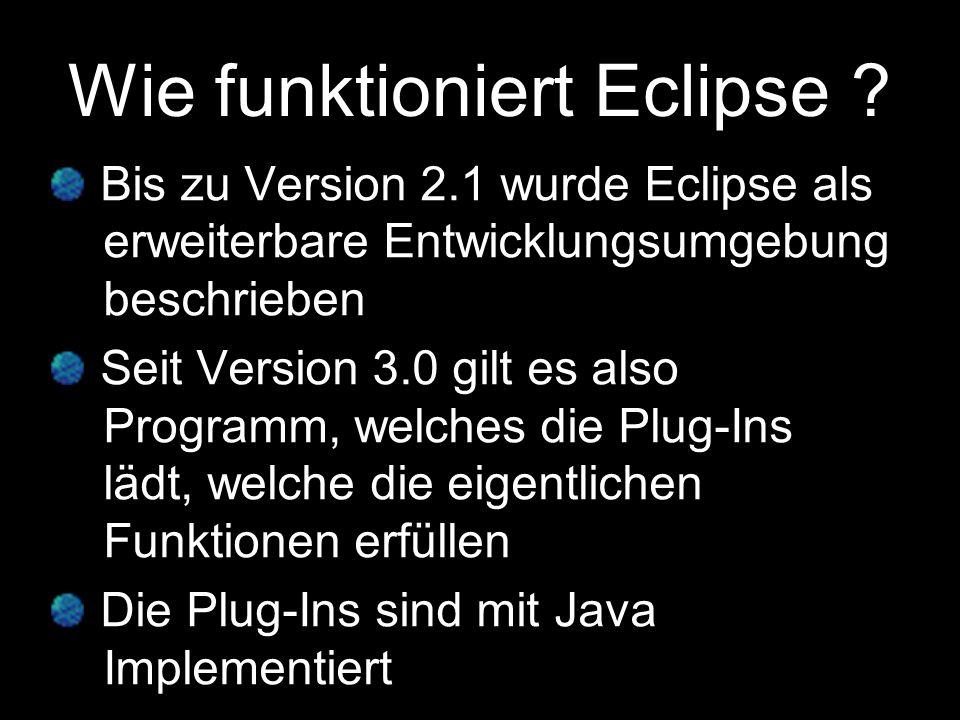 Wie funktioniert Eclipse