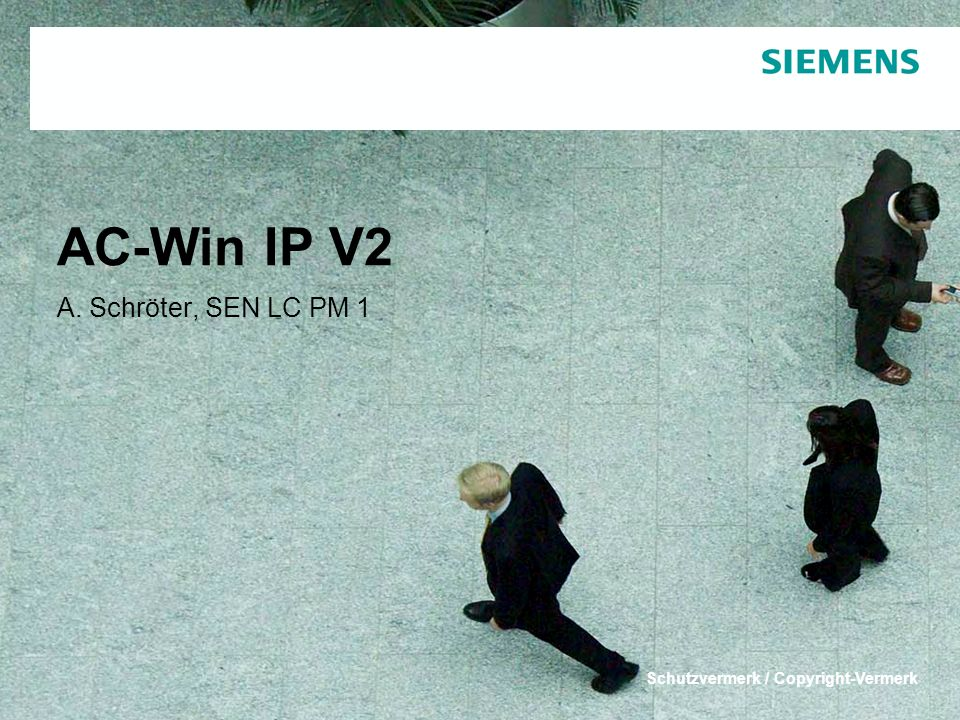 AC-Win IP V2 A. Schröter, SEN LC PM 1