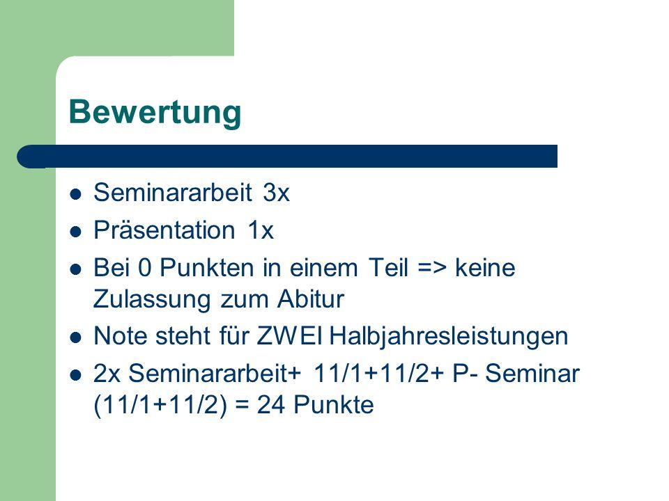 Bewertung Seminararbeit 3x Präsentation 1x