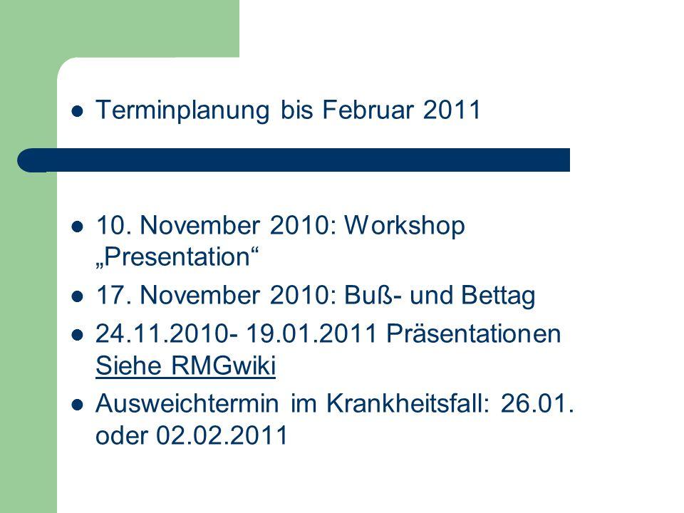 Terminplanung bis Februar 2011