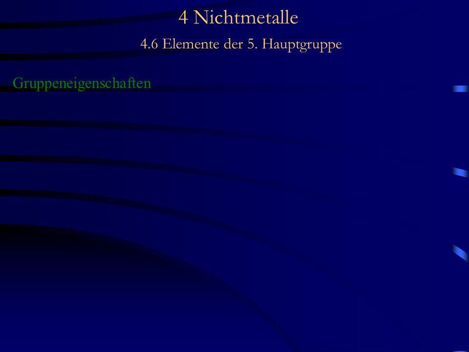 4 Nichtmetalle 4.6 Elemente der 5. Hauptgruppe