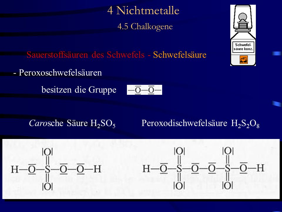 4 Nichtmetalle 4.5 Chalkogene