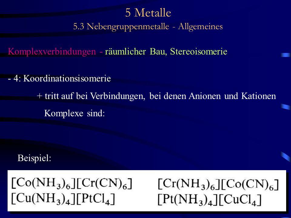 5 Metalle 5.3 Nebengruppenmetalle - Allgemeines