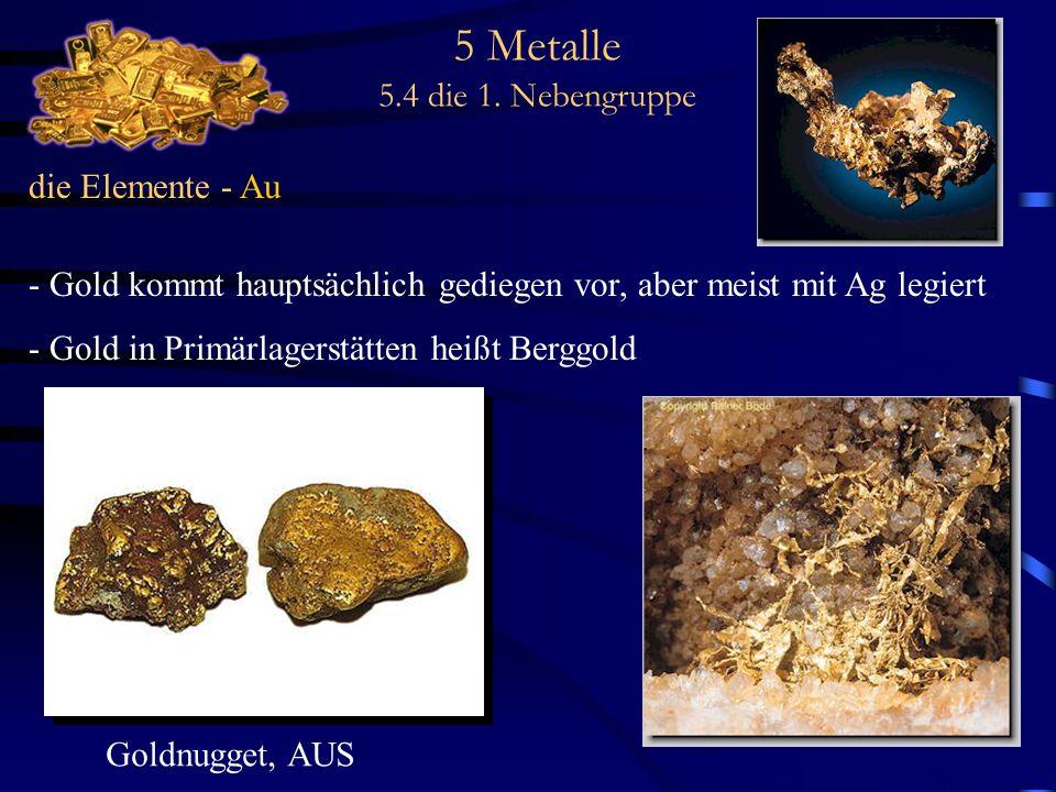 5 Metalle 5.4 die 1. Nebengruppe