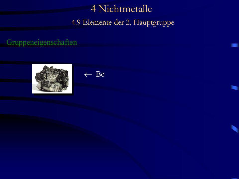 4 Nichtmetalle 4.9 Elemente der 2. Hauptgruppe