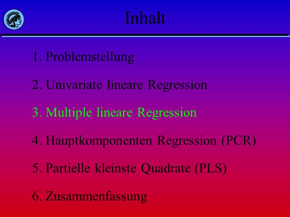 Inhalt 1. Problemstellung 2. Univariate lineare Regression