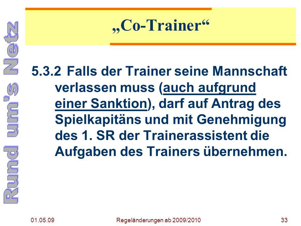 """Regeländerung ab 2009/2010 01.05.09. """"Co-Trainer"""