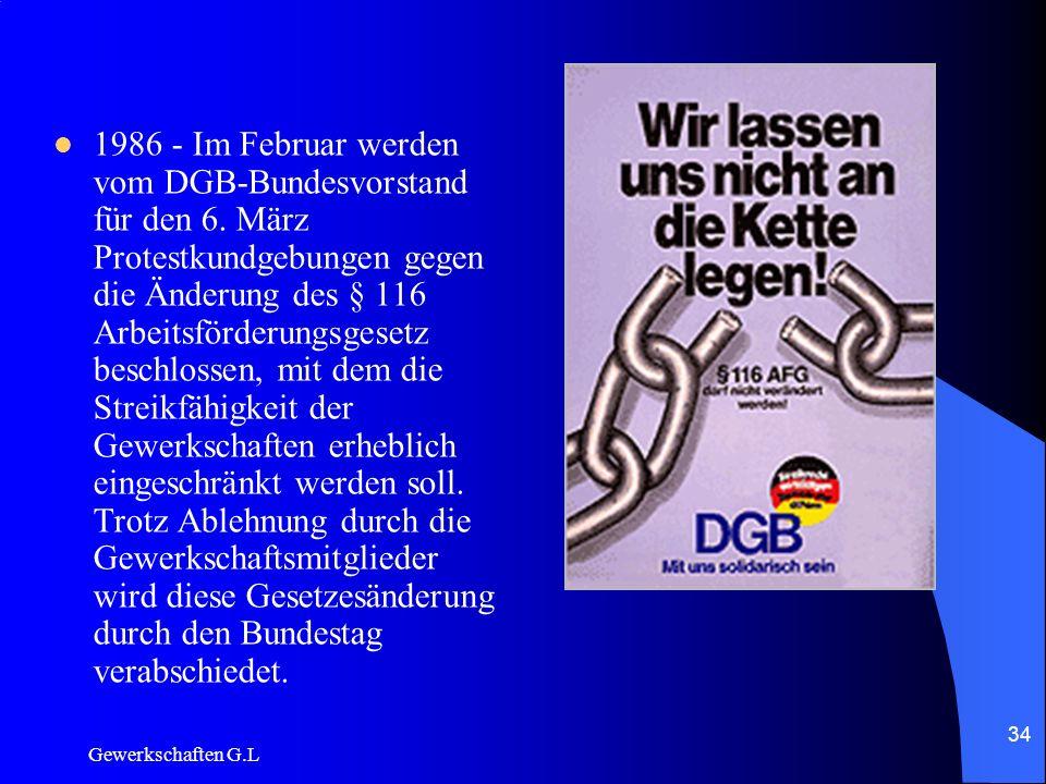1986 - Im Februar werden vom DGB-Bundesvorstand für den 6