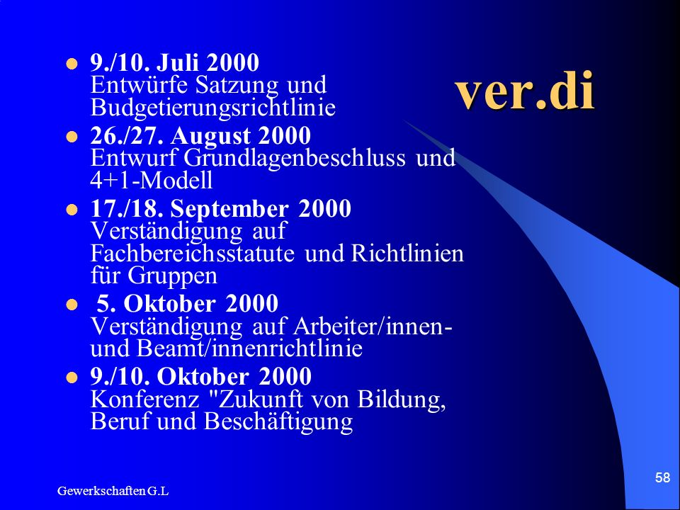 ver.di 9./10. Juli 2000 Entwürfe Satzung und Budgetierungsrichtlinie