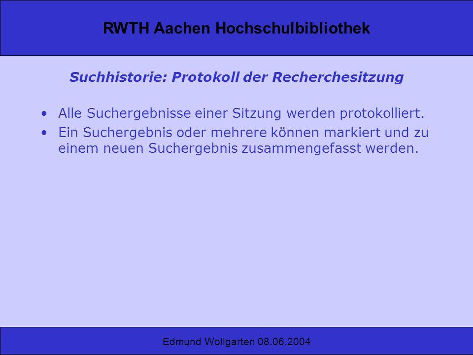 Suchhistorie: Protokoll der Recherchesitzung