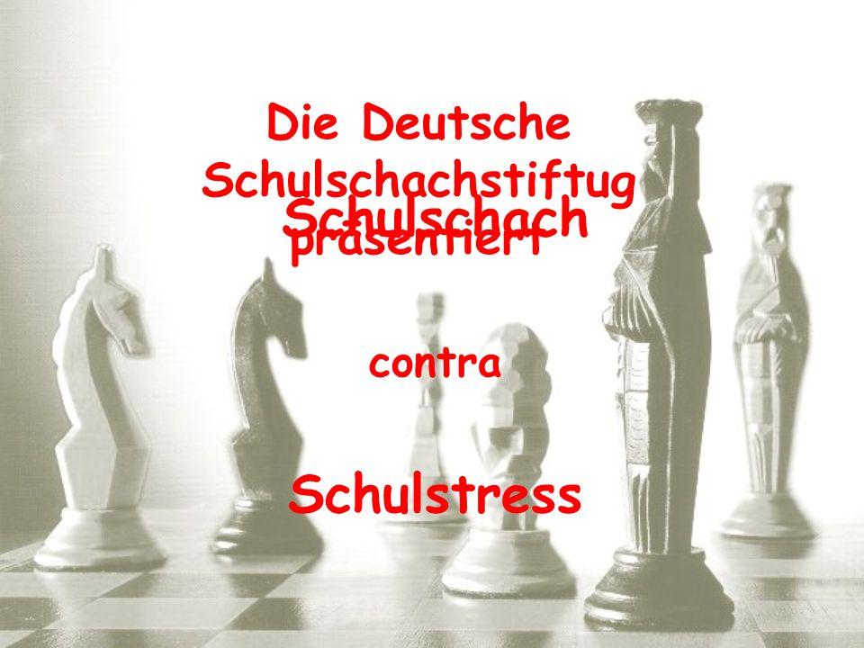 Die Deutsche Schulschachstiftug präsentiert