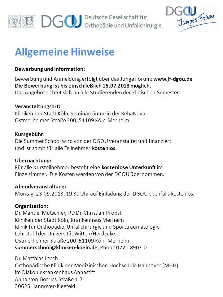 Allgemeine Hinweise Bewerbung und Information: