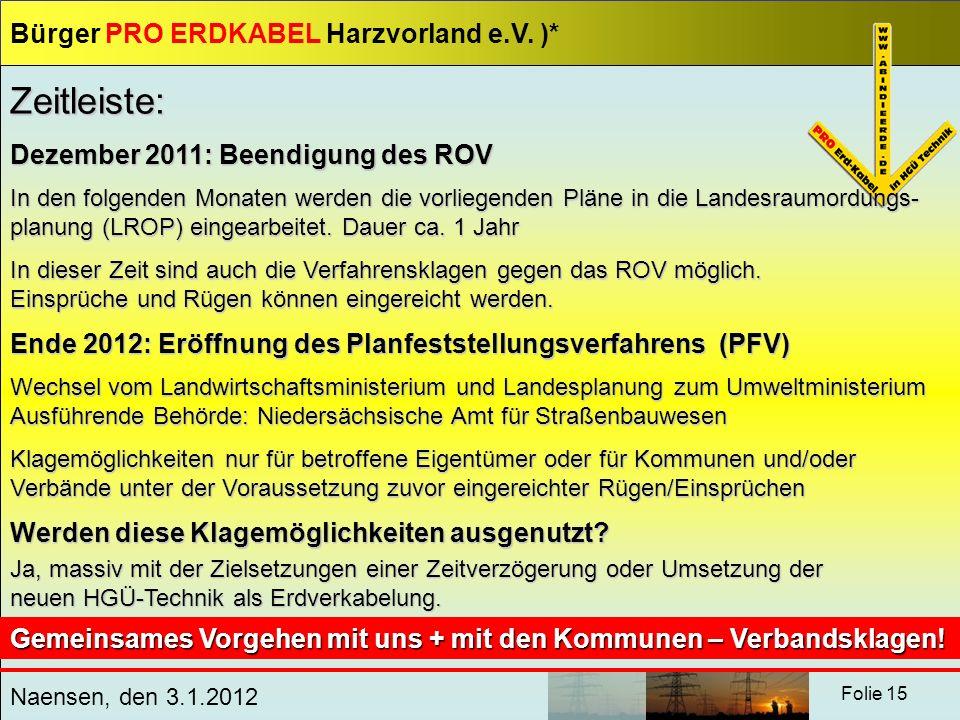 Zeitleiste: Dezember 2011: Beendigung des ROV