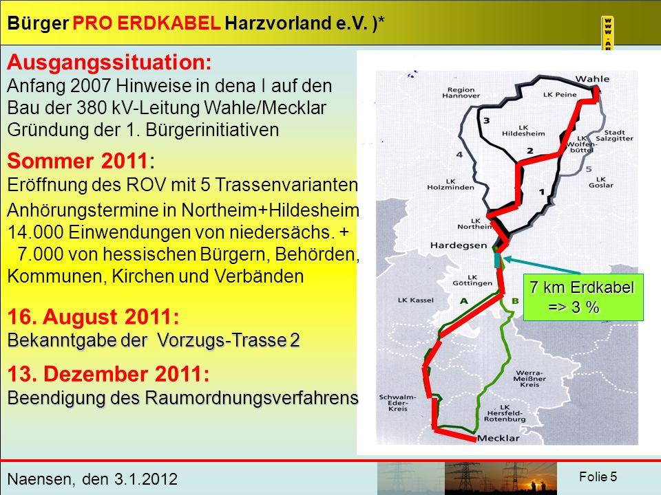 Sommer 2011: Eröffnung des ROV mit 5 Trassenvarianten