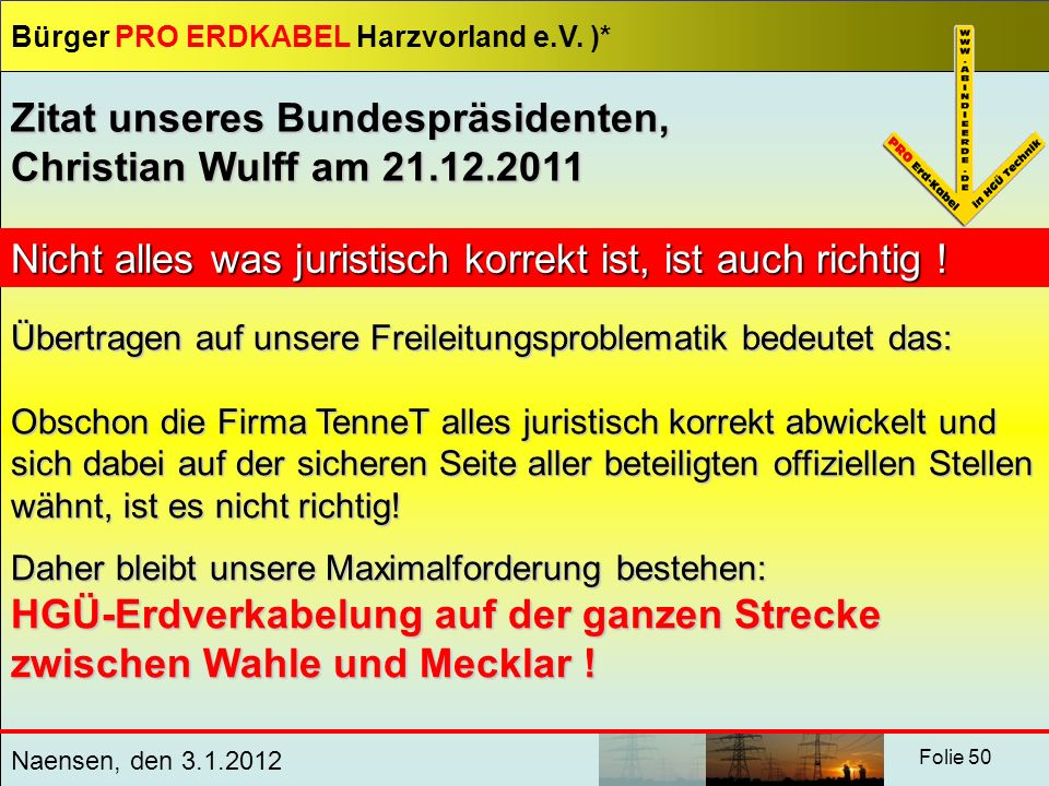 Zitat unseres Bundespräsidenten, Christian Wulff am 21.12.2011