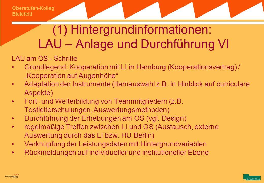 (1) Hintergrundinformationen: LAU – Anlage und Durchführung VI