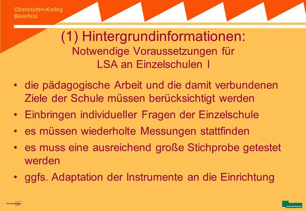 (1) Hintergrundinformationen: Notwendige Voraussetzungen für LSA an Einzelschulen I