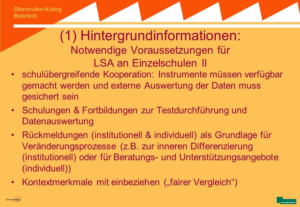 (1) Hintergrundinformationen: Notwendige Voraussetzungen für LSA an Einzelschulen II