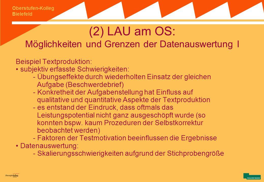 (2) LAU am OS: Möglichkeiten und Grenzen der Datenauswertung I