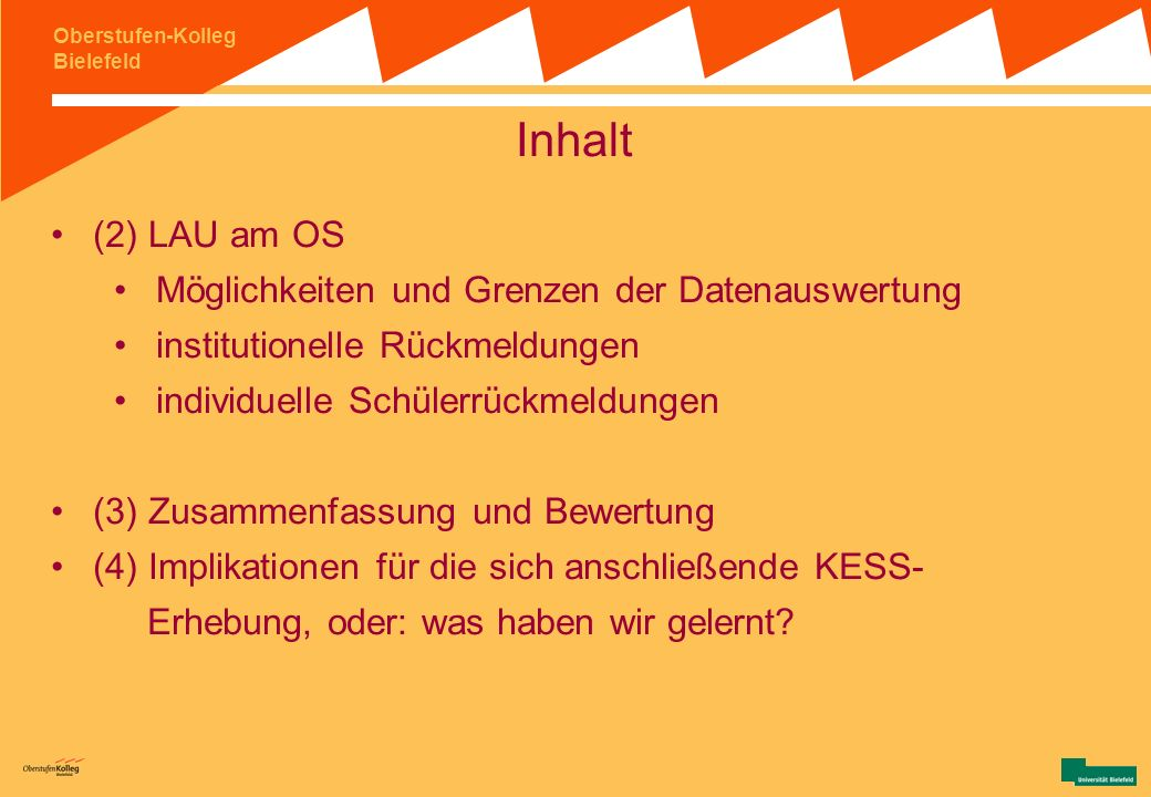 Inhalt (2) LAU am OS Möglichkeiten und Grenzen der Datenauswertung