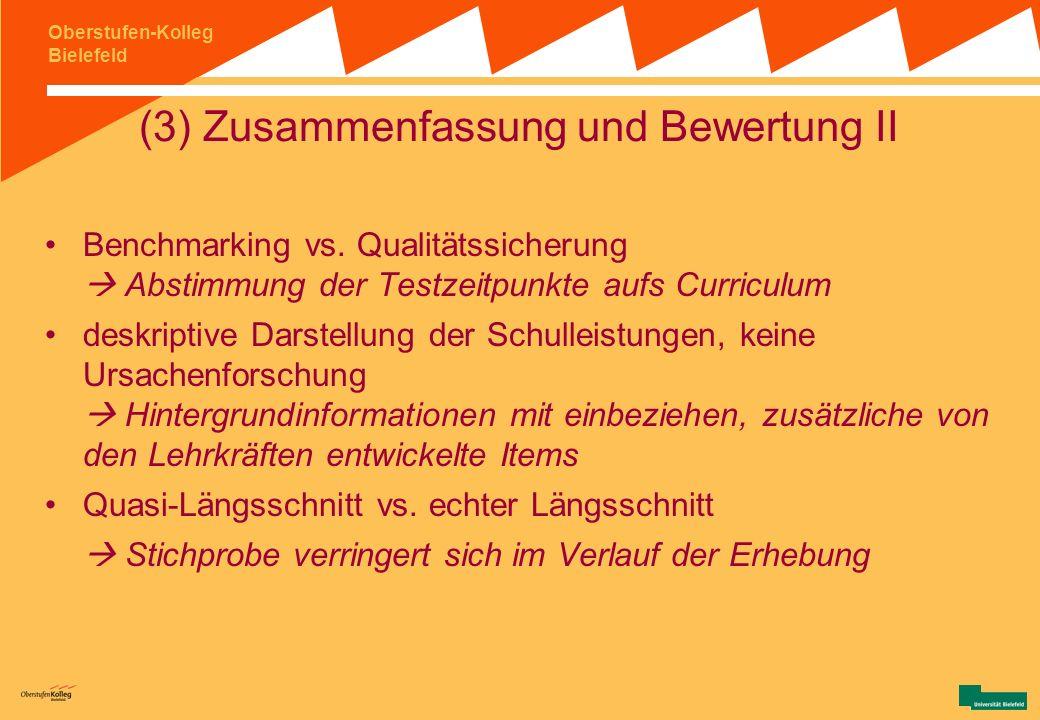 (3) Zusammenfassung und Bewertung II