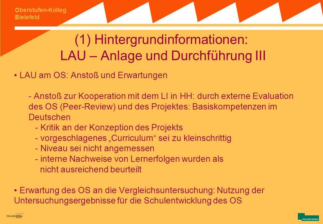 (1) Hintergrundinformationen: LAU – Anlage und Durchführung III