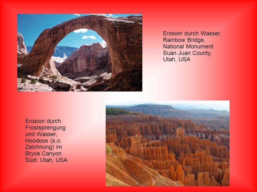 Erosion durch Wasser, Rainbow Bridge, National Monument Suan Juan County, Utah, USA