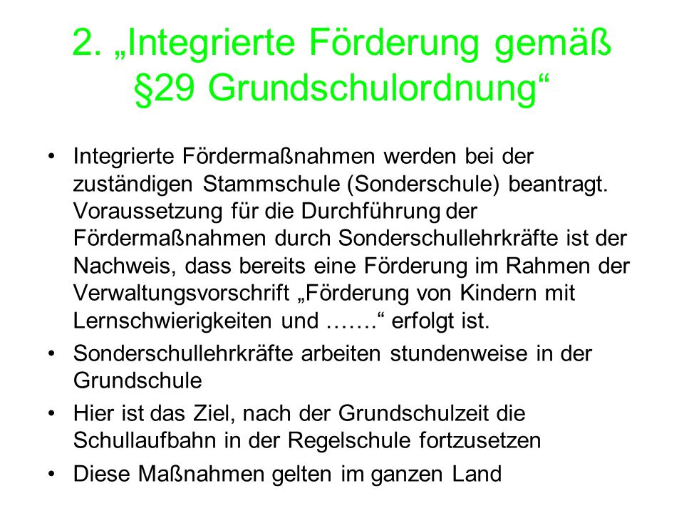 "2. ""Integrierte Förderung gemäß §29 Grundschulordnung"