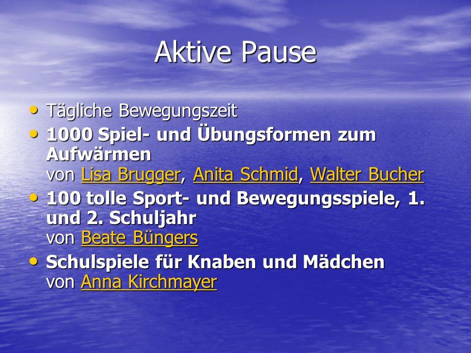 Aktive Pause Tägliche Bewegungszeit