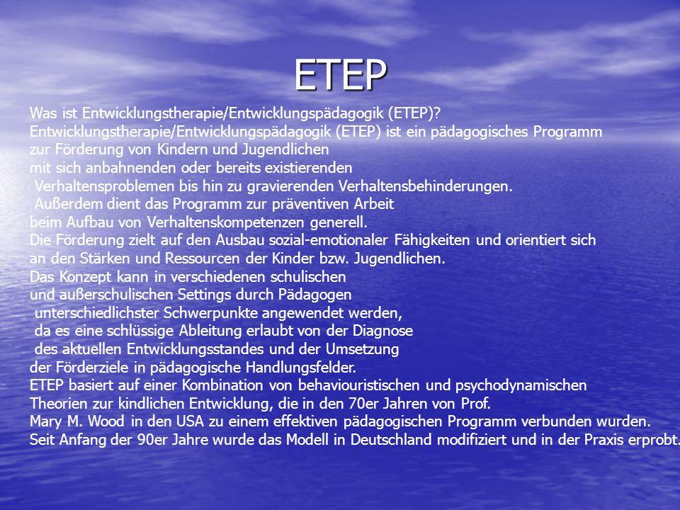 ETEP Was ist Entwicklungstherapie/Entwicklungspädagogik (ETEP)