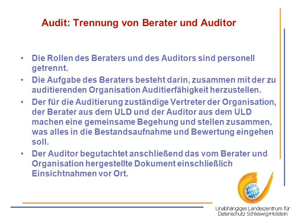 Audit: Trennung von Berater und Auditor
