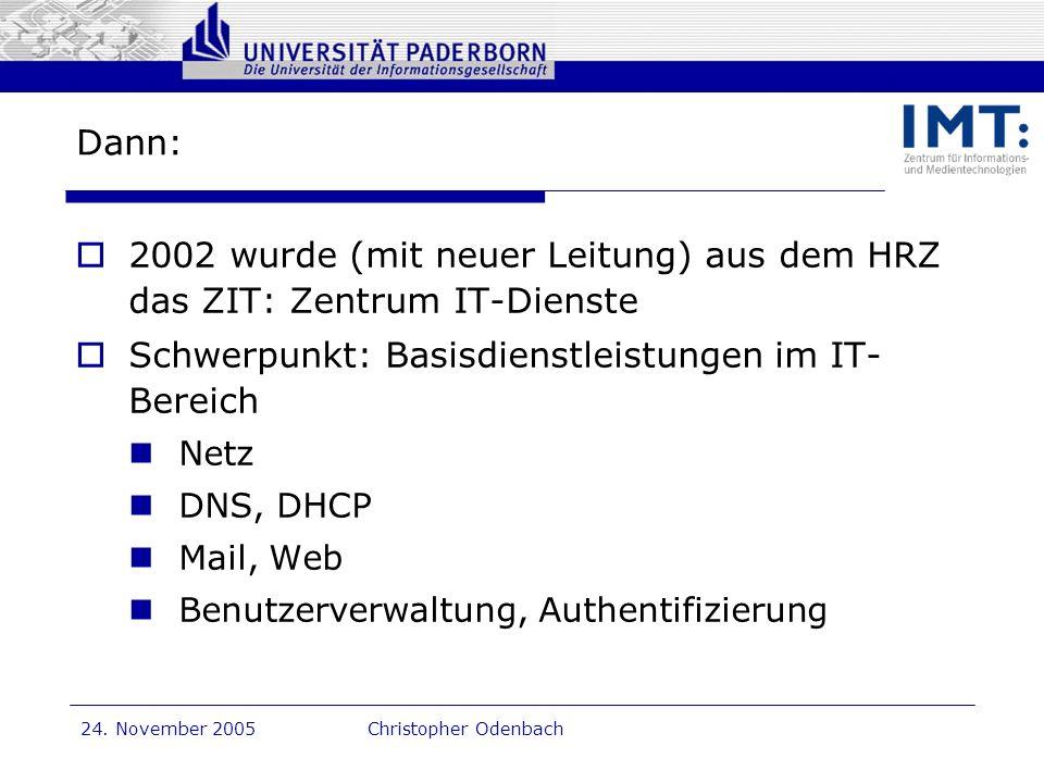 2002 wurde (mit neuer Leitung) aus dem HRZ das ZIT: Zentrum IT-Dienste