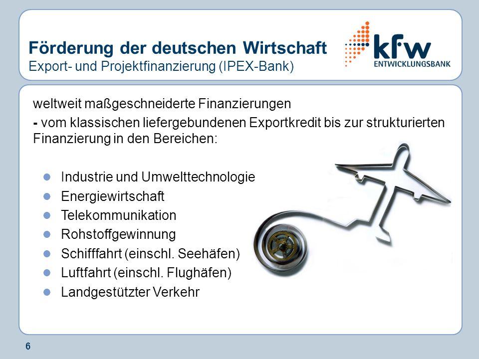 Förderung der deutschen Wirtschaft Export- und Projektfinanzierung (IPEX-Bank)
