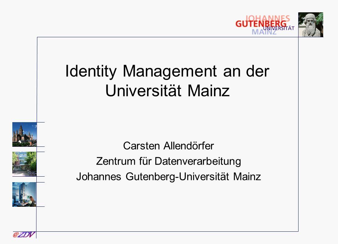 Identity Management an der Universität Mainz