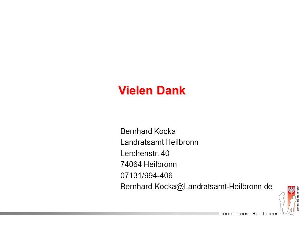 Vielen Dank Bernhard Kocka Landratsamt Heilbronn Lerchenstr. 40