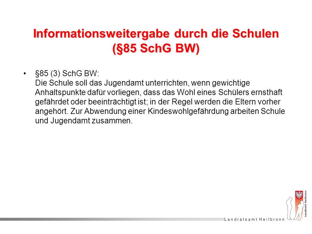 Informationsweitergabe durch die Schulen (§85 SchG BW)