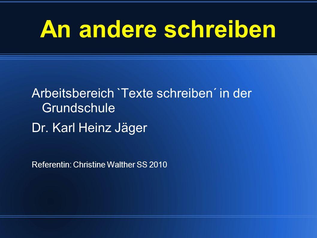 An andere schreibenArbeitsbereich `Texte schreiben´ in der Grundschule.