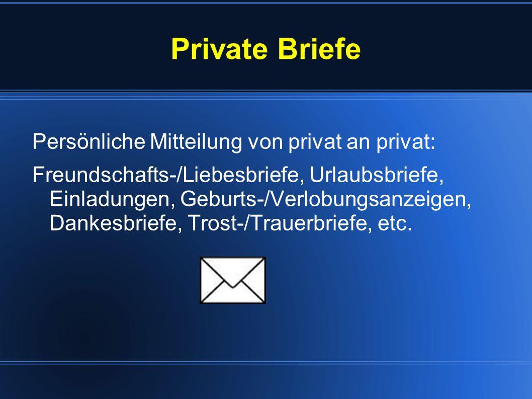 Private Briefe Persönliche Mitteilung von privat an privat: