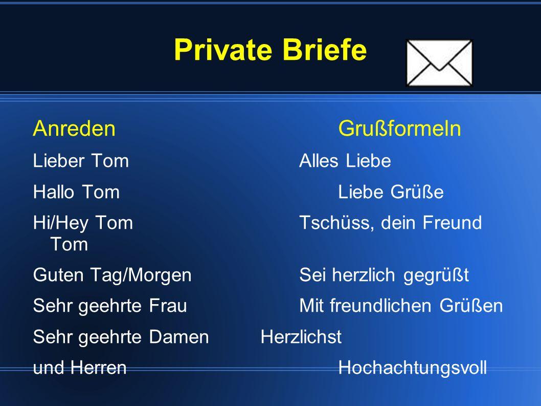 Private Briefe Anreden Grußformeln Lieber Tom Alles Liebe