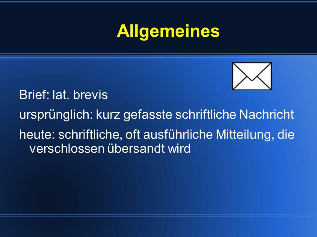 Allgemeines Brief: lat. brevis