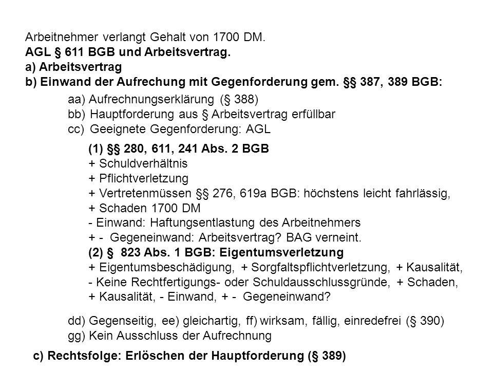Arbeitnehmer verlangt Gehalt von 1700 DM.