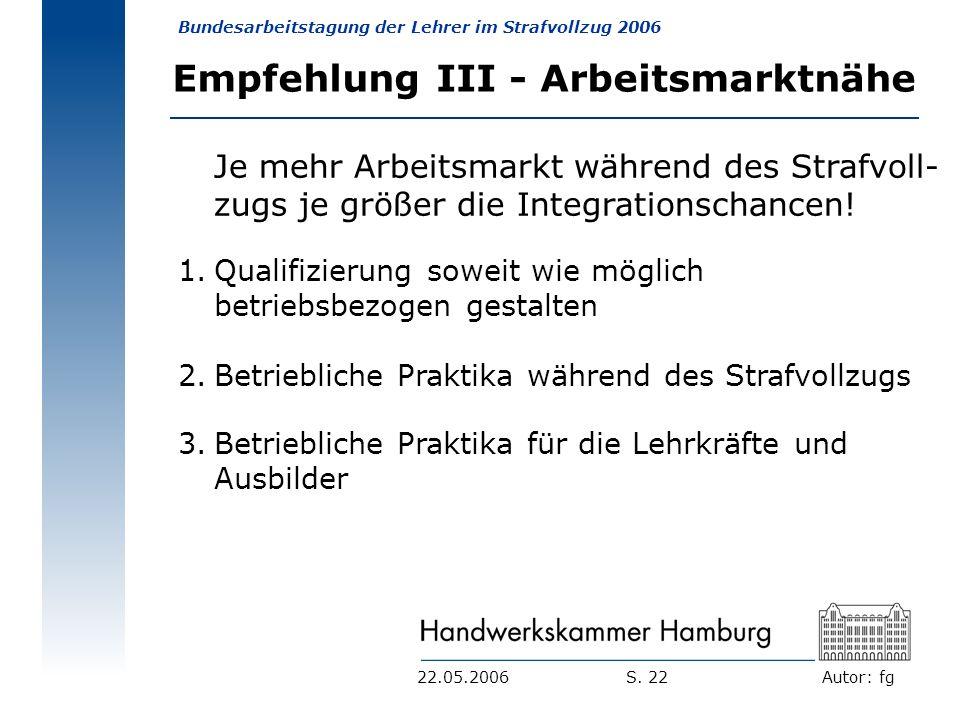 Empfehlung III - Arbeitsmarktnähe