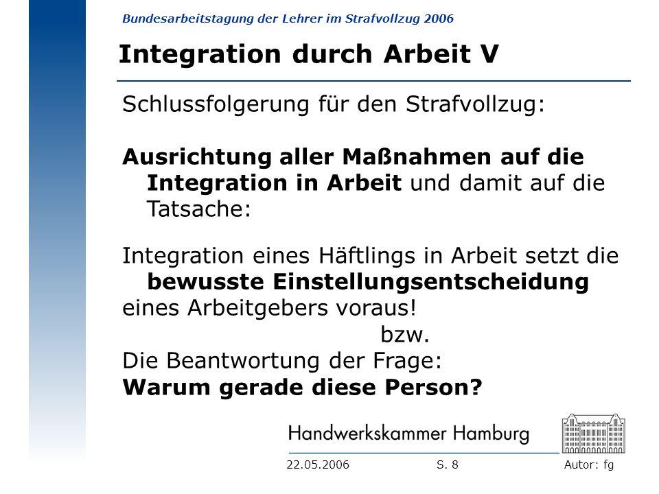 Integration durch Arbeit V