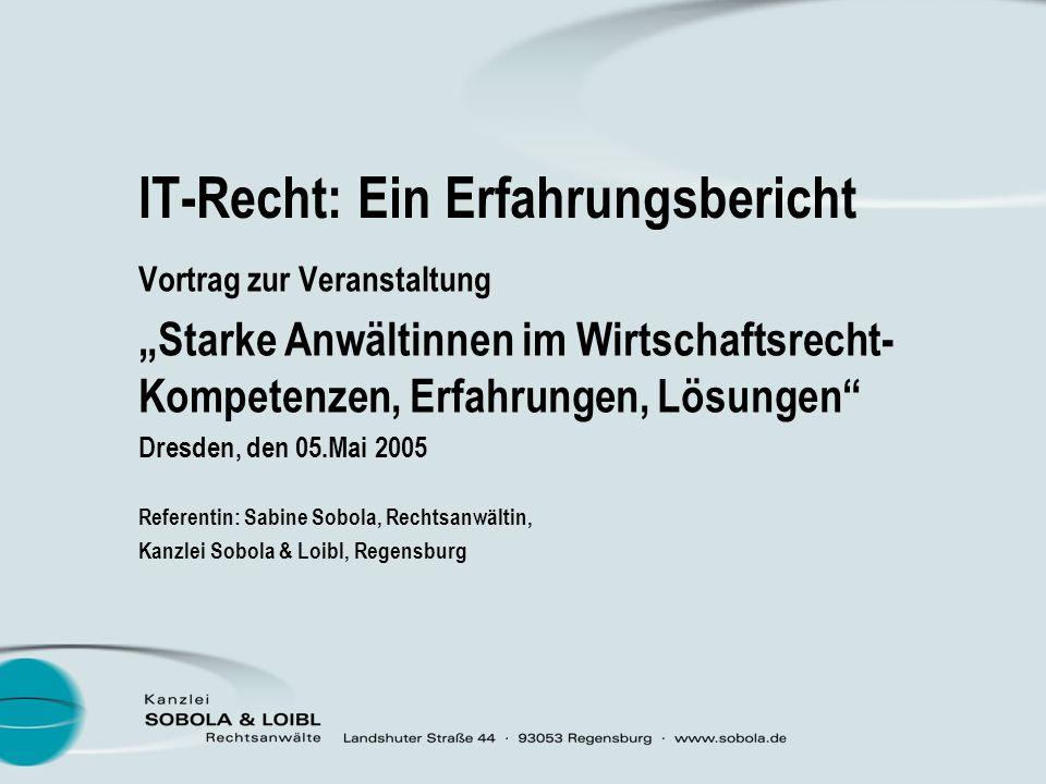 IT-Recht: Ein Erfahrungsbericht