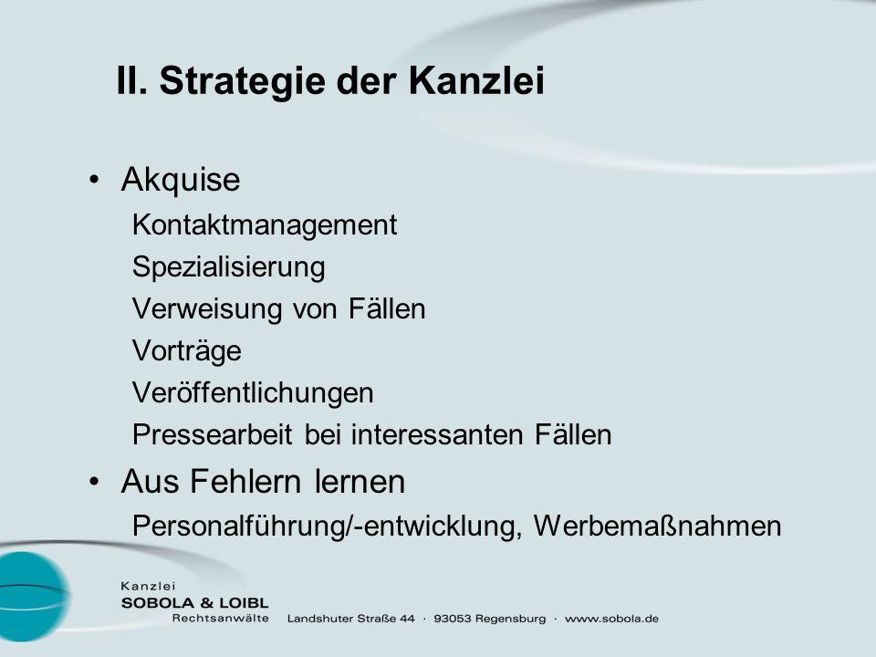 II. Strategie der Kanzlei